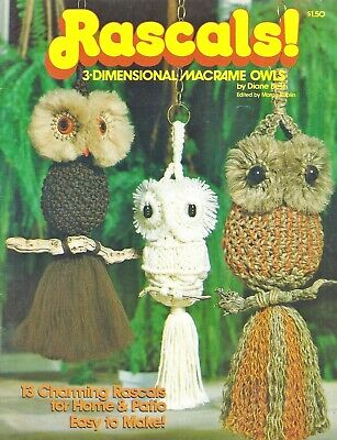 Vintage RASCALS Three Dimensional OWLS Hangers 13 Styles MACRAME Pattern Book