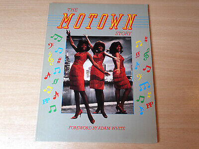 The Motown Story/1985 Orbis Book/Adam White/Supremes/Marvin Gaye