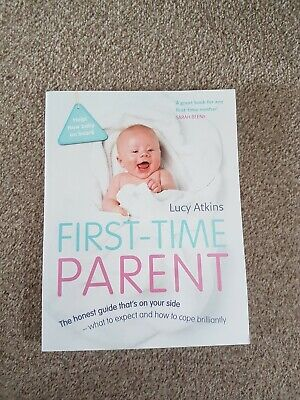 First-Time Parent: The honest guide that's on your side
