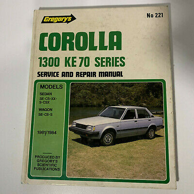 Toyota Corolla KE70 Workshop Service & Repair Manual - Gregory's 1981-84 No. 221