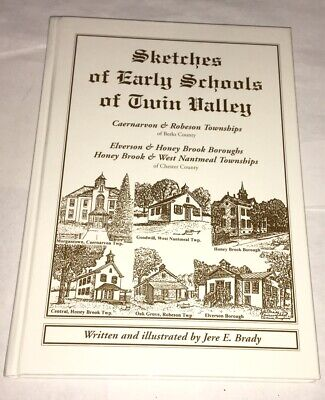 Sketches of Early Schools of Twin Valley Jere E. Brady 2001 Signed Pennsylvania