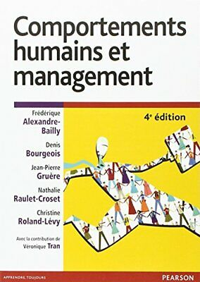 Comportements humains et management 4e ed PEARSON EDUCATION ECO GESTION Francais
