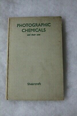 Photographic Chemicals and thei uses. book. 1945