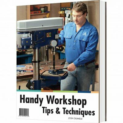 L345 Handy Workshop Tips & Techniques - 1st Edition