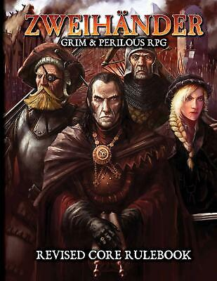 Zweihander Grim & Perilous RPG Revised Core Rulebook New Role Playing Game