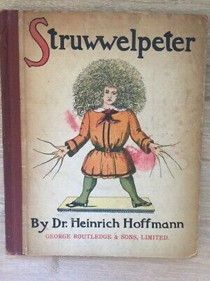 Dr. Heinrich Hoffmann. The English Struwwelpeter or Pretty Stories and Funny...