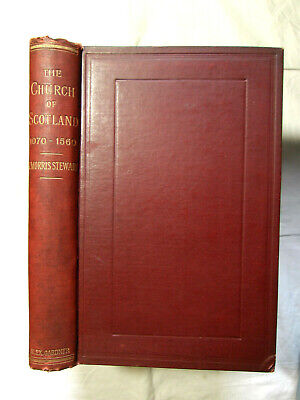 Church of Scotland from Time of Queen Margaret to Restoration - Stewart HB 1892