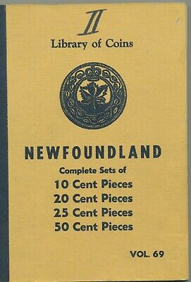 Library Coins Volume 69 Newfoundland 10 20 25 50 Cent Pieces Complete Sets