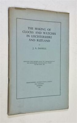 DANIELL The Making of Clocks & Watches in Leicestershire & Rutland