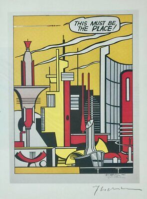 Roy Lichtenstein Hand Signed * This Must Be The Place * Print W/ C.o.a.
