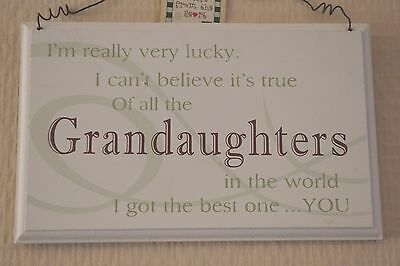 Wall Plaque Grandaughter I'm Really Very Lucky Wooden Cream Sign 18cm F0819H