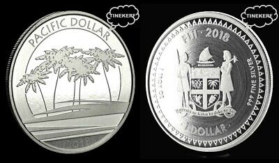 2018 Fiji  Pacific Dollar - Silver Coin {Unc} 1 Troy Oz .999 Fine Silver Bullion