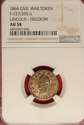 127/295 d NGC AU 58 CIVIL WAR PATRIOTIC TOKEN 1864 LINCOLN FREEDOM THE RIGHT MAN