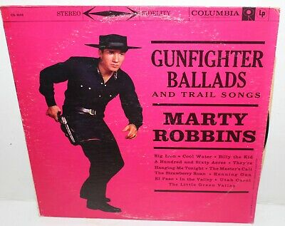 Marty Robbins Gunfighter Ballads And Trail Songs LP Vinyl Record Album CS 8158
