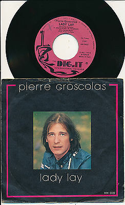 """Pierre Groscolas 45 Tours 7"""" Italy Lady Lay (Version Italienne)"""