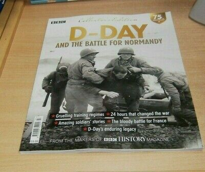 BBC History magazine Collector's Edition 2019 D-Day & the Battle for Normandy