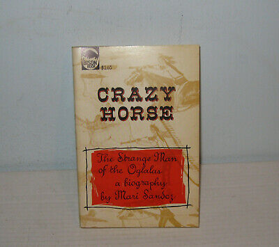 Crazy Horse Strange Man Of Oglalas Biography Mari Sandoz 1961 Pb Vgc