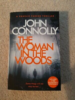 The Woman in the Woods by John Connolly Excellent condition brand new