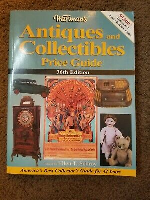Warman's Antiques and Collectibles Price Guide, Ellen T. Schroy