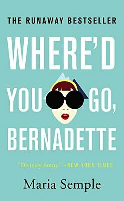 NEW - Where'd You Go, Bernadette by Semple, Maria