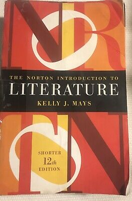 The Norton Introduction to Literature 12th edition by Kelly Mays