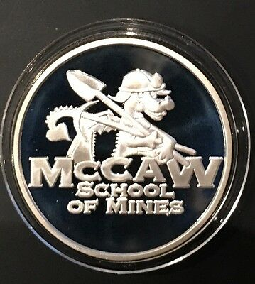 McCaw School Of Mines 1 Troy Oz .999 Fine Silver Sunshine Mint Proof Coin Round