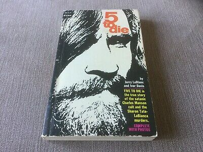 5 To Die - Charles Manson - Holloway 1970 - Super Scarce First Printing