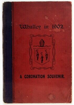 1902 Whalley Lancashire in 1902 Coronation Souvenir Illustrated History