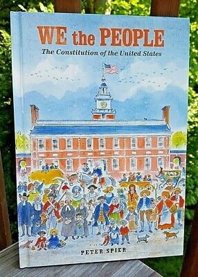 We the People: The Constitution of the United States of America by Peter Spier