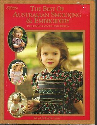 The BEST Of Australian Smocking & Embroidery Margie Bauer, Editor VG Clean,