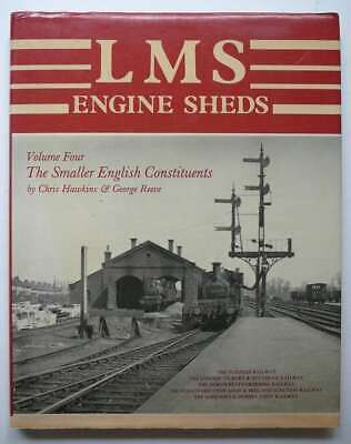 London, Midland and Scottish Railway Engine Sheds: The Smaller English Constitue