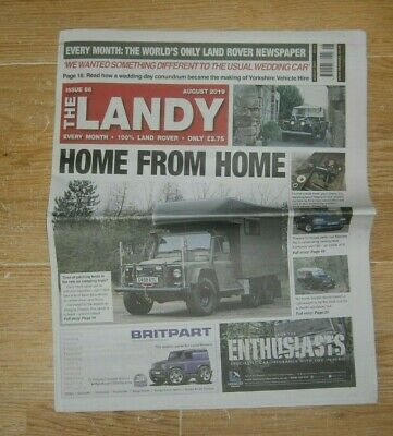 The Landy magazine #66 AUG 2019 World's Only Land Rover Newspaper