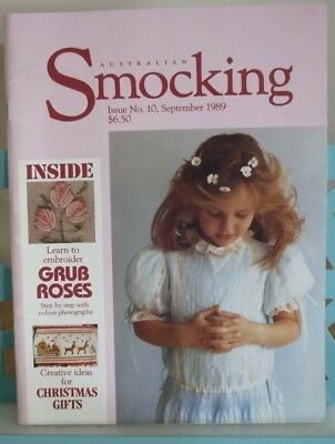 RARE VINTAGE AUSTRALIAN SMOCKING & EMBROIDERY MAGAZINE 1989 ISSUE Number 10