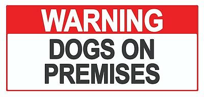 4 x - Dogs on Premises - Sign Self Adhesive Removable Waterproof Vinyl Stickers
