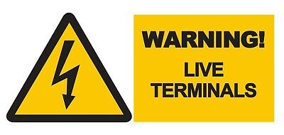 2x Live Terminals Warning Sign Self Adhesive Removable Waterproof Vinyl Stickers