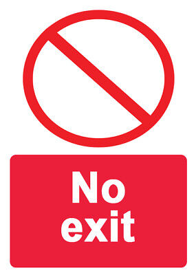 4 x No Exit Info Sign Sticker Self Adhesive Waterproof Vinyl Stickers 225x160mm