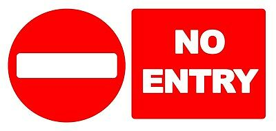 4 x No Entry - Info Sign Self Adhesive Waterproof Vinyl Stickers