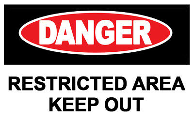 2 x  Danger Restricted Area Warning Sign Self Adhesive Waterproof Vinyl Stickers