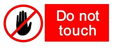 2 x - DO NOT TOUCH - Warning Sign - Self Adhesive Waterproof Vinyl Stickers