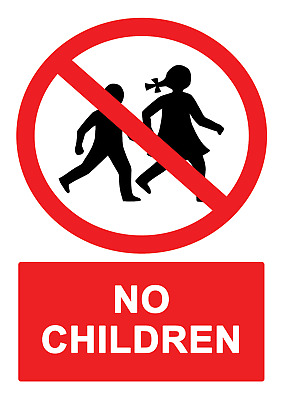 4 x - No Children - Info Sign Self Adhesive Waterproof Durable Vinyl Stickers