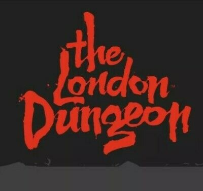 2 E - Tickets For The London Dungeon For Sunday 01st September 2019 At 11:30 am