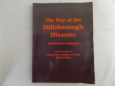 The Day Of The Hillsborough Disaster - Narrative Account - 1995 Pb Book Football