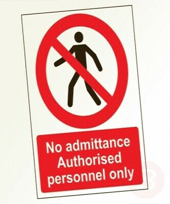 VSafety No Admittance Authorised Personnel Only Pedestrian Sign - 150mm x ...