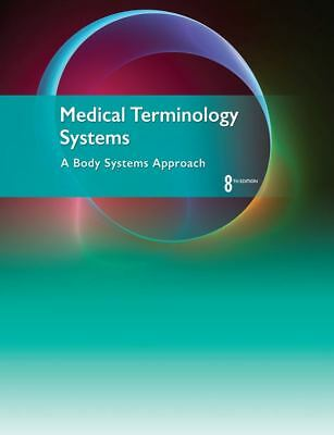 DIGITAL E-ßOOK Medical Terminology Systems: A Body Systems Approach 8th DOWNLOAD