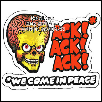 "Fridge Fun Refrigerator Magnet MARS ATTACKS ""We come in peace"" Martian Die-Cut"