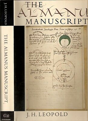 The Almanus Manuscript (Rome C 1475-C 1485) 1st edt 1971 by J.H.Leopold