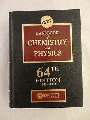 CRC HANDBOOK OF Chemistry and Physics, 64th Edition 1983