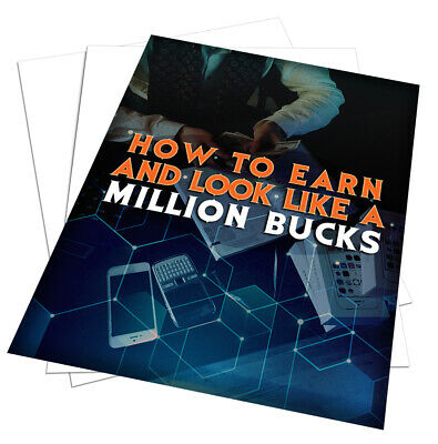 How To Earn and Look Like a Million Bucks e-book [pdf] With Resell Rights
