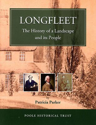 LONGFLEET POOLE The History of a Landscape and its People