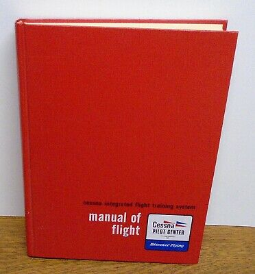1974 CESSNA PILOT Center Integrated Flight Training System Manual Of Flight
